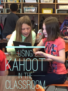 Using Kahoot in the Classroom