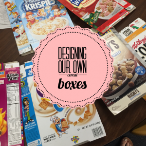 Creating our own Cereal Boxes