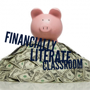 Setting up your classroom to be Financially Literate