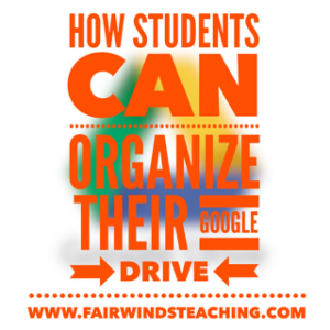 How Students can organize their Google Drive