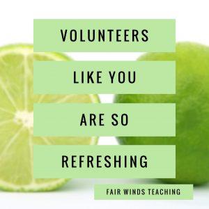 Volunteers are so REFRESHING!