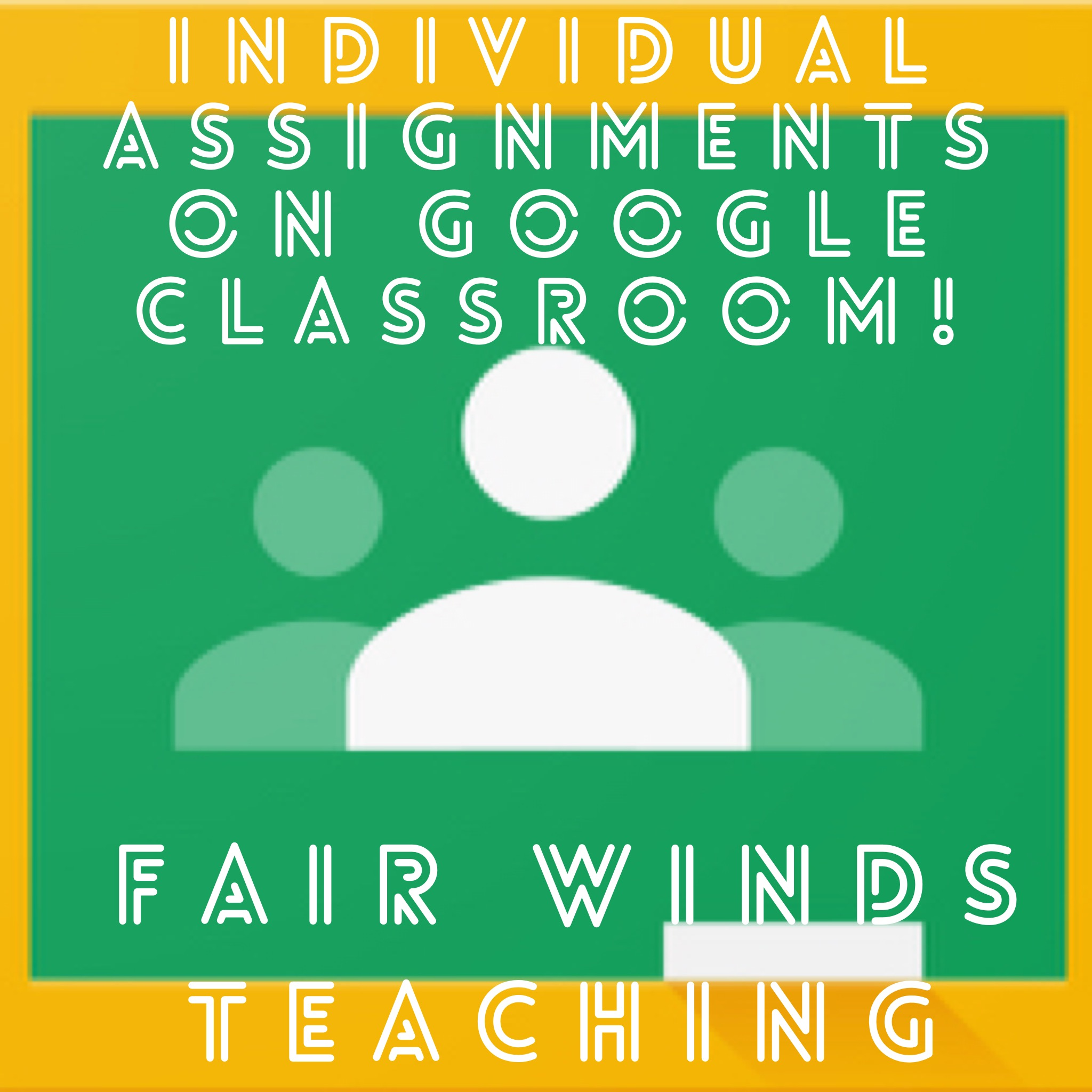 Individual assignments on Google Classroom!!!