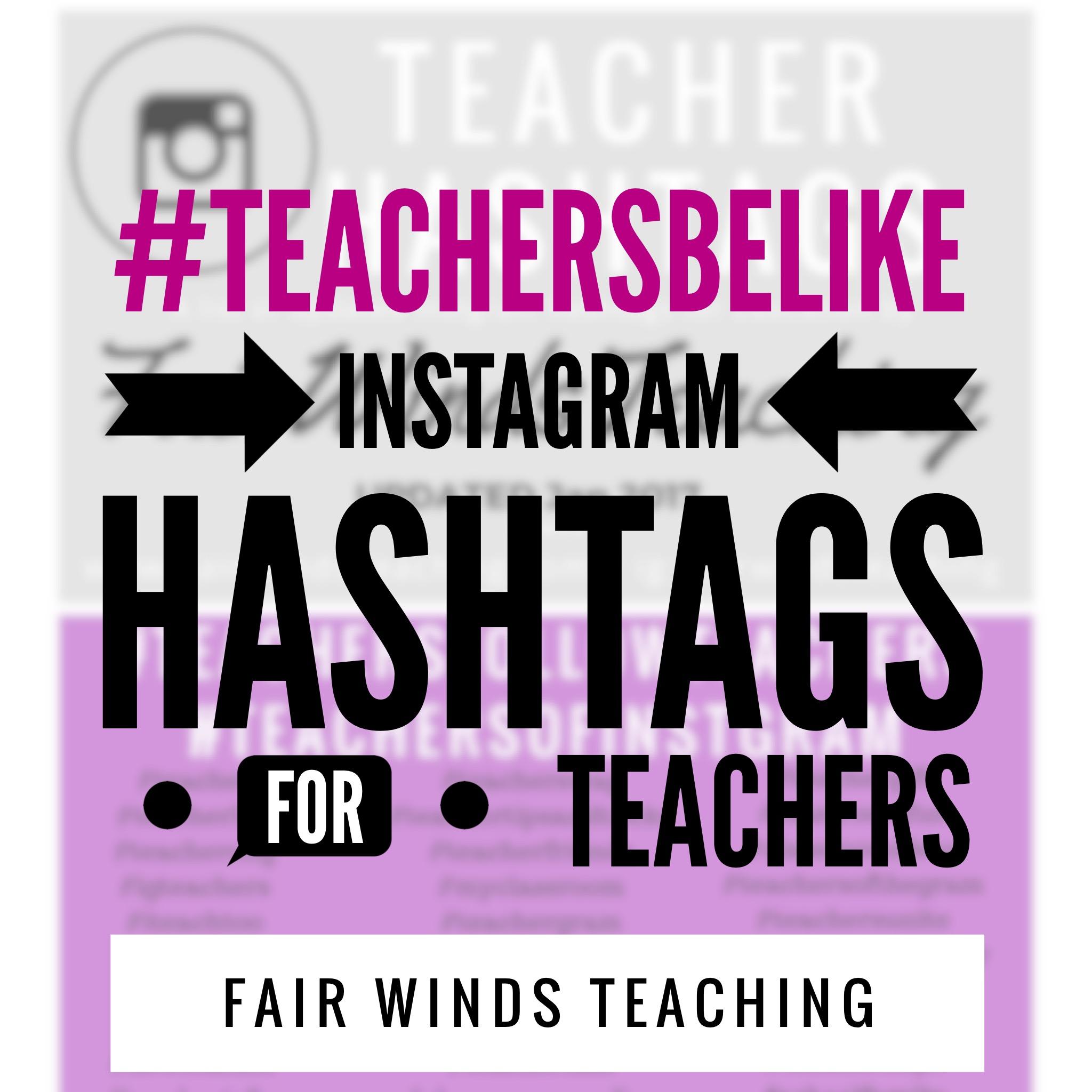 #TeachersBeLike Hashtags for Instagram Teachers