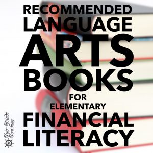 Recommended Language Arts Books for Elementary Financial Literacy